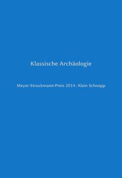 Klassische Archäologie von Bleckmann,  Bruno