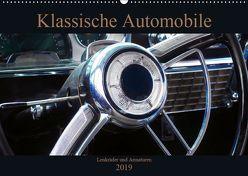 Klassische Automobile – Lenkräder und Armaturen (Wandkalender 2019 DIN A2 quer) von Gube,  Beate