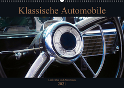 Klassische Automobile – Lenkräder und Armaturen (Wandkalender 2021 DIN A2 quer) von Gube,  Beate