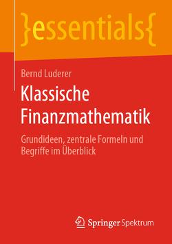 Klassische Finanzmathematik von Luderer,  Bernd