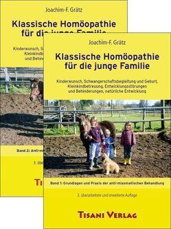 Klassische Homöopathie für die junge Familie von Grätz,  Joachim F