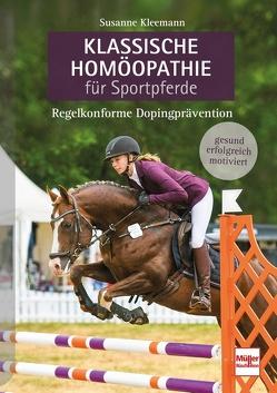 Klassische Homöopathie für Sportpferde von Kleemann,  Susanne