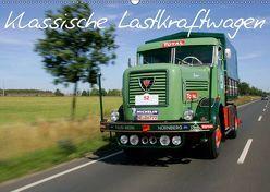 Klassische Lastkraftwagen (Wandkalender 2019 DIN A2 quer) von Bau,  Stefan