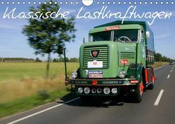 Klassische Lastkraftwagen (Wandkalender 2019 DIN A4 quer) von Bau,  Stefan