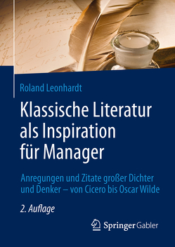 Klassische Literatur als Inspiration für Manager von Leonhardt,  Roland