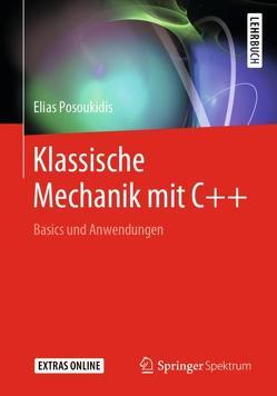 Klassische Mechanik mit C++ von Posoukidis,  Elias