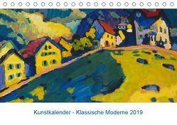 Klassische Moderne 2019 – Mit Kunst durchs Jahr (Tischkalender 2019 DIN A5 quer) von Artothek