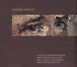 Klassische Moderne Kärntens und österreichische Kunst des 19. und 20. Jahrhunderts. von Magnet,  Wilfried