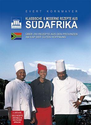 Klassische & moderne Rezepte aus Südafrika von Kornmayer,  Evert, Ristow,  Thomas