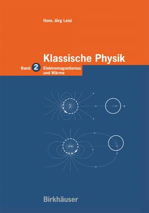 Klassische Physik von Leisi,  Hans Jörg