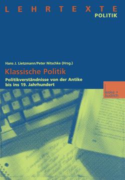 Klassische Politik von Lietzmann,  Hans J., Nitschke,  Peter