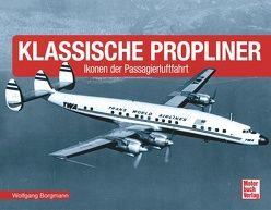 Klassische Propliner von Borgmann,  Wolfgang