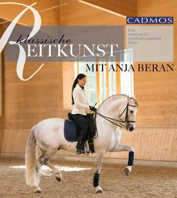 Klassische Reitkunst mit Anja Beran von Beran,  Anja