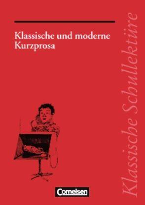 Klassische Schullektüre von Fuchs,  Herbert, Mittelberg,  Ekkehart