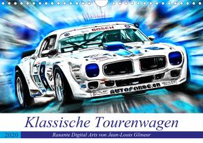 Klassische Tourenwagen – Rasante Digital Arts von Jean-Louis Glineur (Wandkalender 2020 DIN A4 quer) von N.,  N.