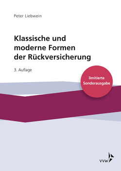Klassische und moderne Formen der Rückversicherung von Liebwein,  Peter