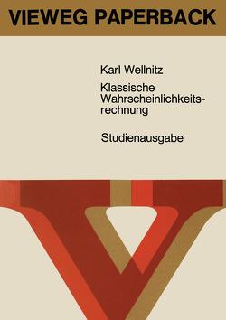Klassische Wahrscheinlichkeitsrechnung von Wellnitz,  Karl