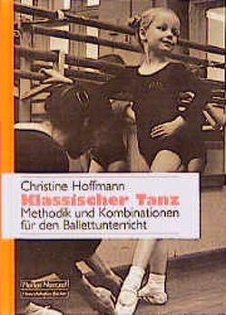 Klassischer Tanz von Hoffmann,  Christine
