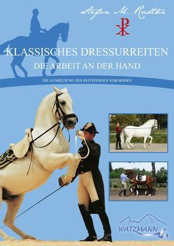 Klassisches Dressurreiten von Radtke,  Stefan