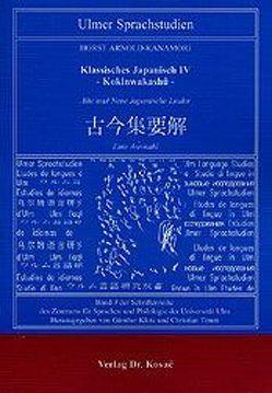 Klassisches Japanisch / Kokinwakashû von Arnold-Kanamori,  Horst