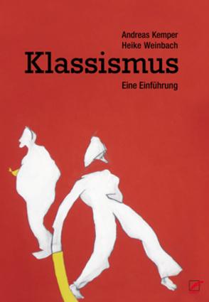 Klassismus von Kemper,  Andreas, Weinbach,  Heike