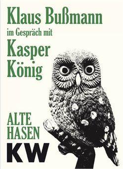 Klaus Bußmann im Gespräch mit Kasper König von Pfeffer,  Susanne