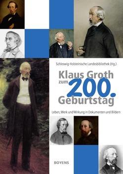 Klaus Groth zum 200. Geburtstag von Schleswig-Holsteinische Landesbibliothek