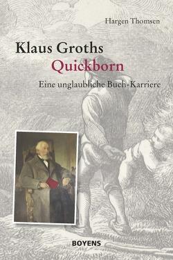 Klaus Groths Quickborn von Klaus-Groth-Gesellschaft, Thomsen,  Hargen