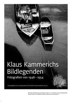 Klaus Kammerichs – Bildlegenden von Gruber,  Renate, Immisch,  T. O., Kammerichs,  Klaus, Weissweiler,  Eva