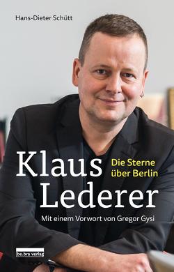 Klaus Lederer von Schütt,  Hans-Dieter