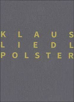 Klaus Liedl – Polster von Liedl,  Klaus