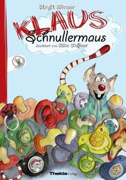 Klaus Schnullermaus von Hörner,  Birgit, Weßner,  Silke