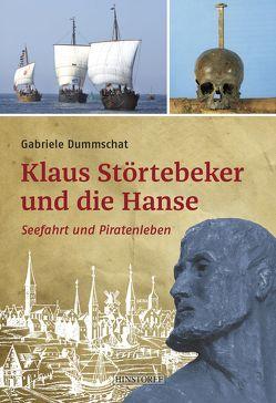 Klaus Störtebeker und die Hanse von Dummschat,  Gabriele