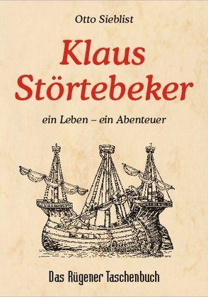 Klaus Störtebeker von Sieblist,  Otto