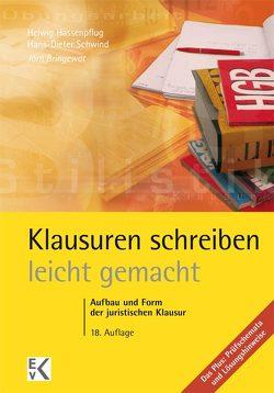 Klausuren schreiben – leicht gemacht von Bringewat,  Jörn, Hassenpflug,  Helwig, Schwind,  Hans D