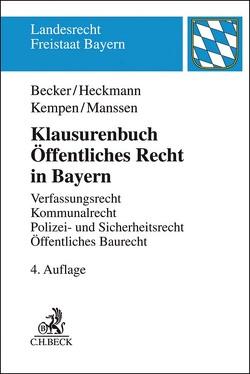 Klausurenbuch Öffentliches Recht in Bayern von Becker,  Ulrich, Heckmann,  Dirk, Kempen,  Bernhard, Manssen,  Gerrit