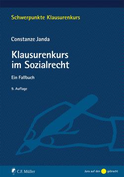 Klausurenkurs im Sozialrecht von Janda,  Constanze