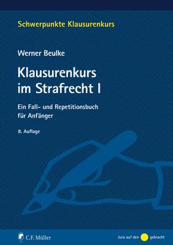 Klausurenkurs im Strafrecht I von Beulke,  Werner