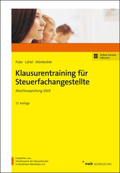 Klausurentraining für Steuerfachangestellte von Lohel,  Jens, Mönkediek,  Peter, Puke,  Michael