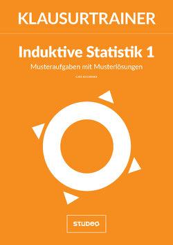 """Klausurtrainer Induktive Statistik 1 – """"Musteraufgaben mit Musterlösungen"""" von Kuchinke,  Lars"""