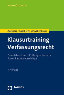 Klausurtraining Verfassungsrecht von Augsberg,  Ino, Augsberg,  Steffen, Schwabenbauer,  Thomas
