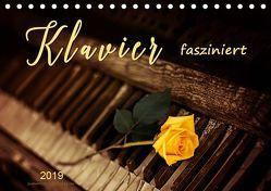 Klavier fasziniert (Tischkalender 2019 DIN A5 quer)