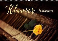Klavier fasziniert (Wandkalender 2019 DIN A3 quer)