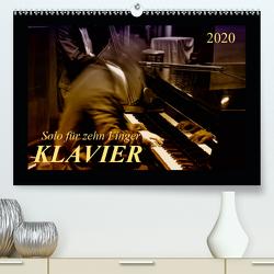 Klavier – Solo für zehn Finger (Premium, hochwertiger DIN A2 Wandkalender 2020, Kunstdruck in Hochglanz) von Roder,  Peter