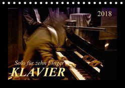 Klavier – Solo für zehn Finger (Tischkalender 2018 DIN A5 quer) von Roder,  Peter