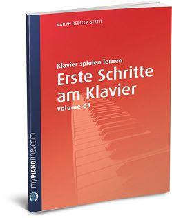 Erste Schritte am Klavier (Vol. 1), Die Schneemann-Methode von Streit,  Mailyn Rebecca