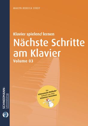 Nächste Schritte am Klavier (Vol. 3), Die Schneemann-Methode von Streit,  Mailyn Rebecca