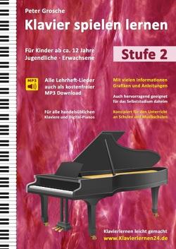 Klavier spielen lernen (Stufe 2) von Grosche,  Peter