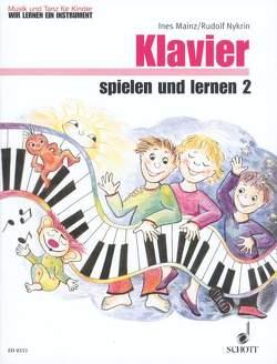 Klavier spielen und lernen von Hartmann,  Wolfgang, Mainz,  Ines, Nykrin,  Rudolf, Regner,  Hermann, Werner,  Christiane