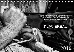 Klavierbau (Tischkalender 2019 DIN A5 quer) von Schönenbröcher,  Walter